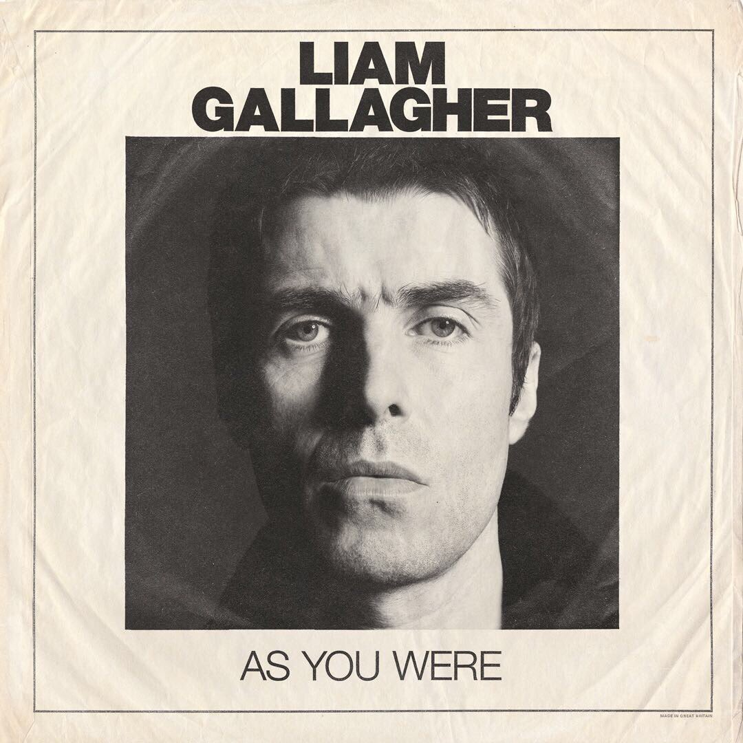 "Liam Gallagher – ""As You Were"""