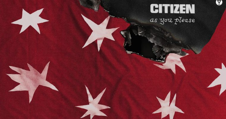 "Citizen – ""As You Please"""
